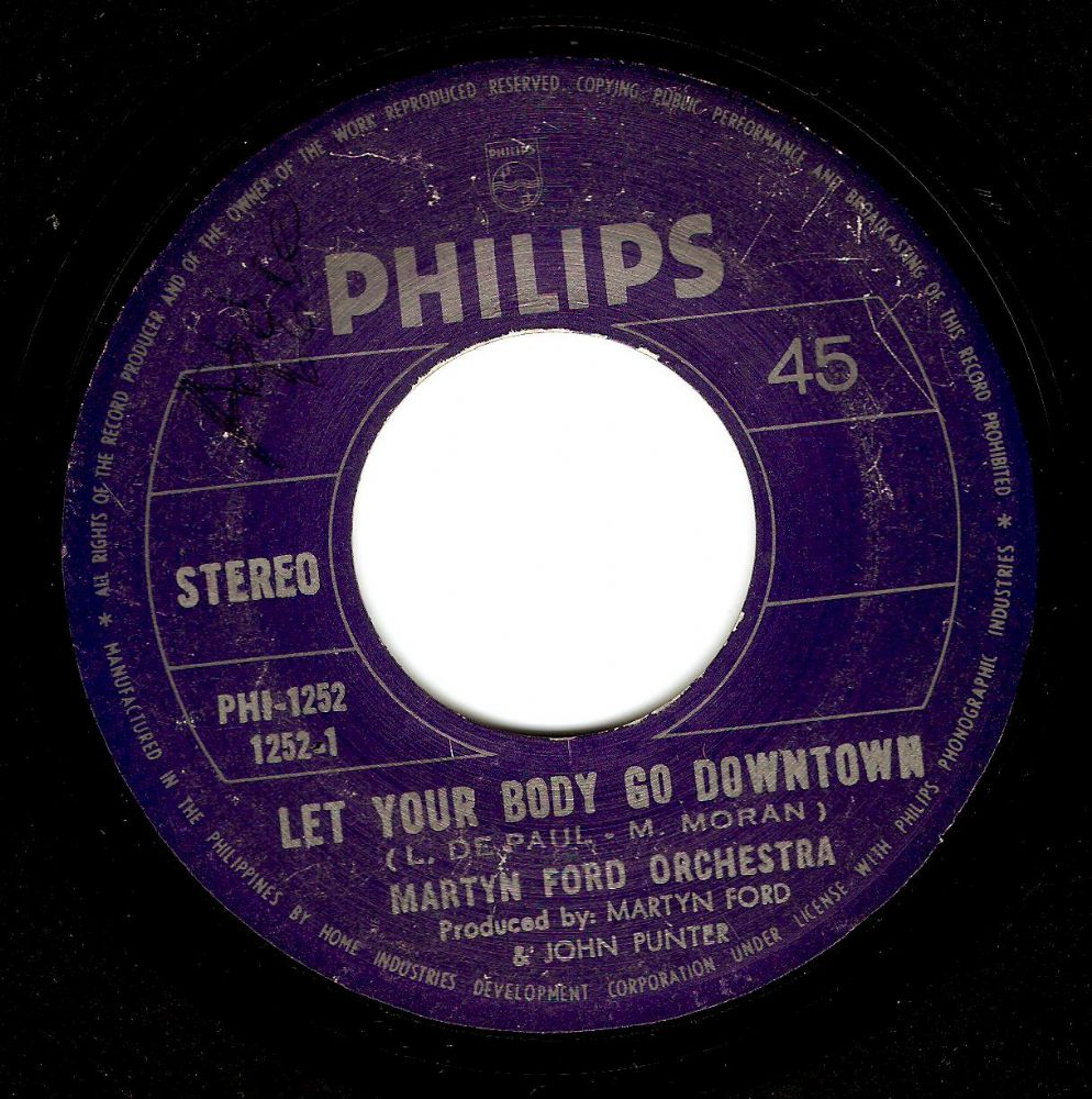 MARTYN FORD ORCHESTRA Let Your Body Go Downtown Vinyl Record 7 Inch Philippines Philips 1977